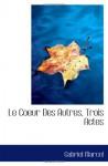Le Coeur Des Autres, Trois Actes (French Edition) - Gabriel Marcel