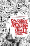 Six-Penny Anthems, Volume II. - Kevin Cornell