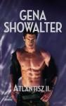 Atlantisz ékköve (Atlantisz, #2) - Gena Showalter