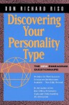 Discovering Your Personality Type: The New Enneagram Questionnaire - Don Richard Riso