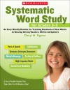 Systematic Word Study for Grades 2�3: An Easy Weekly Routine for Teaching Hundreds of New Words to Develop Strong Readers, Writers, and Spellers - Cheryl M. Sigmon