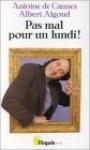 Pas Mal Pour Un Lundi - Antoine de Caunes, Albert Algoud