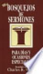 Bosquejos de Sermones: Mas Dias y Ocasiones Especiales = More Special Days and Occasions - Charles R. Wood