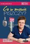 Co w mowie piszczy? - Katarzyna Kłosińska