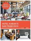 Hotel Kabuki's San Francisco - Janelle Lassalle, Silver Morningstar, Adams Feinstein