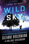 Wild Sky: A Night Sky novel - Suzanne Brockmann, Melanie Brockmann