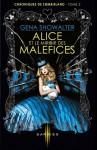 Alice et le miroire des maléfices (Les chroniques de Zombieland, #2) - Gena Showalter