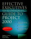 Effective Executive's Guide to Project 2000 - Stephen L. Nelson, Pat Coleman