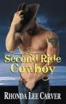 Second Ride Cowboy - Rhonda Lee Carver