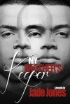 My Brother's Keeper - Jade Jones