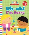 Uh-Oh! I'm Sorry - Jill Ackerman, Michelle Berg
