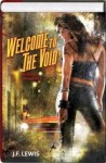 Welcome to the Void 2 in 1 Omnibus (Staked, Revamped) (Void City, 1-2) - J.F. Lewis