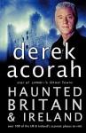Haunted Britain And Ireland - Derek Acorah