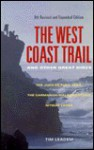 The West Coast Trail and Other Great Hikes - Tim Leadem