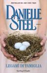 Legami di famiglia - Danielle Steel, G. M. Griffini