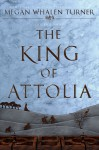 The King of Attolia (Queen's Thief) - Megan Whalen Turner