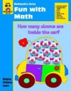 Fun with Math: Grade K-1 - Jo Ellen Moore
