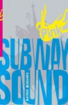Subway Sound - Katrin Bongard