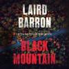 Black Mountain - Laird Barron