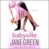 Babyville - Jane Green, Geraldine Somerville, Random House Audio