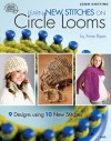 Learn New Stitches on Circle Looms - DRG Publishing, DRG, DRG Publishing
