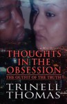 Thoughts in the Obsession: The Outfit of the Truth - Trinell Thomas