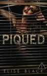 PIQUED (The Club Book 5) - Elise Black