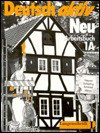 Deutsch aktiv Neu: Arbeitsbuch 1A - Gerd Neuner, Theo Scherling, Reiner Schimdt