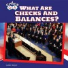 What Are Checks and Balances? - Leslie Harper