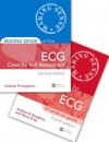 Making Sense of the ECG Fourth Edition with Cases for Self Assessment Second Edition Set - Andrew Houghton, David Gray
