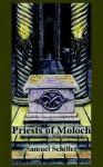 Priests of Moloch - Samuel Schiller