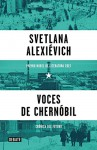 Voces de Chernóbil (Voices from Chernobyl) (Spanish Edition) - Svetlana Alexievich
