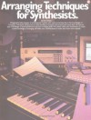 Arranging Techniques For Synthesists - Eric Turkel, Amy Appleby