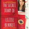 The Secret Diary of Lizzie Bennet: A Novel - Bernie Su, Kate Rorick