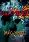 Curse of the Wolf (Veela Curse Series, #1) - Danica Winters