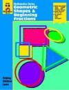 Geometric Shapes & Beginning Fractions: Grades 1-2 - Jo Ellen Moore