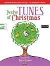 Twelve Tunes of Christmas - Bryce Inman