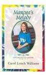 Marciea's Melody - Carol Lynch Williams