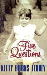 Five Questions - Kitty Burns Florey
