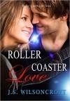 Roller Coaster Love - J.S. Wilsoncroft