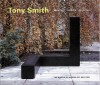 Tony Smith: Architect, Painter, Sculptor - Tony Smith, Robert Storr