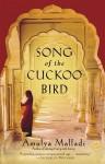 Song of the Cuckoo Bird - Amulya Malladi