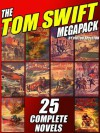 The Tom Swift Megapack - Victor Appleton