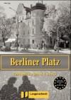 Berliner Platz Bd 2: Berliner Platz 2. Testheft zu Band 1 und 2. (Lernmaterialien) - Christiane Lemcke, Lutz Rohrmann, Theo Scherling