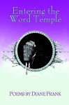Entering the Word Temple - Diane Frank