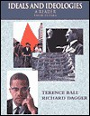 Ideas and Ideologies: A Reader - Terence Ball