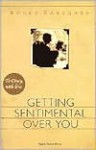 Getting Sentimental Over You - Roger Karshner