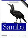 Using Samba: A File and Print Server for Heterogeneous Networks - Robert Eckstein, David Collier-Brown, Peter Kelly