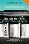 Robert Menzies' Forgotten People - Judith Brett, R Menzies