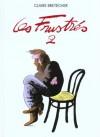 Les Frustrés, tome 2 - Claire Bretécher
